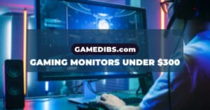 https://gamedibs.com/gaming-monitors-under-300/